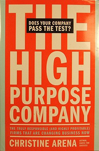 The High Purspoe Company